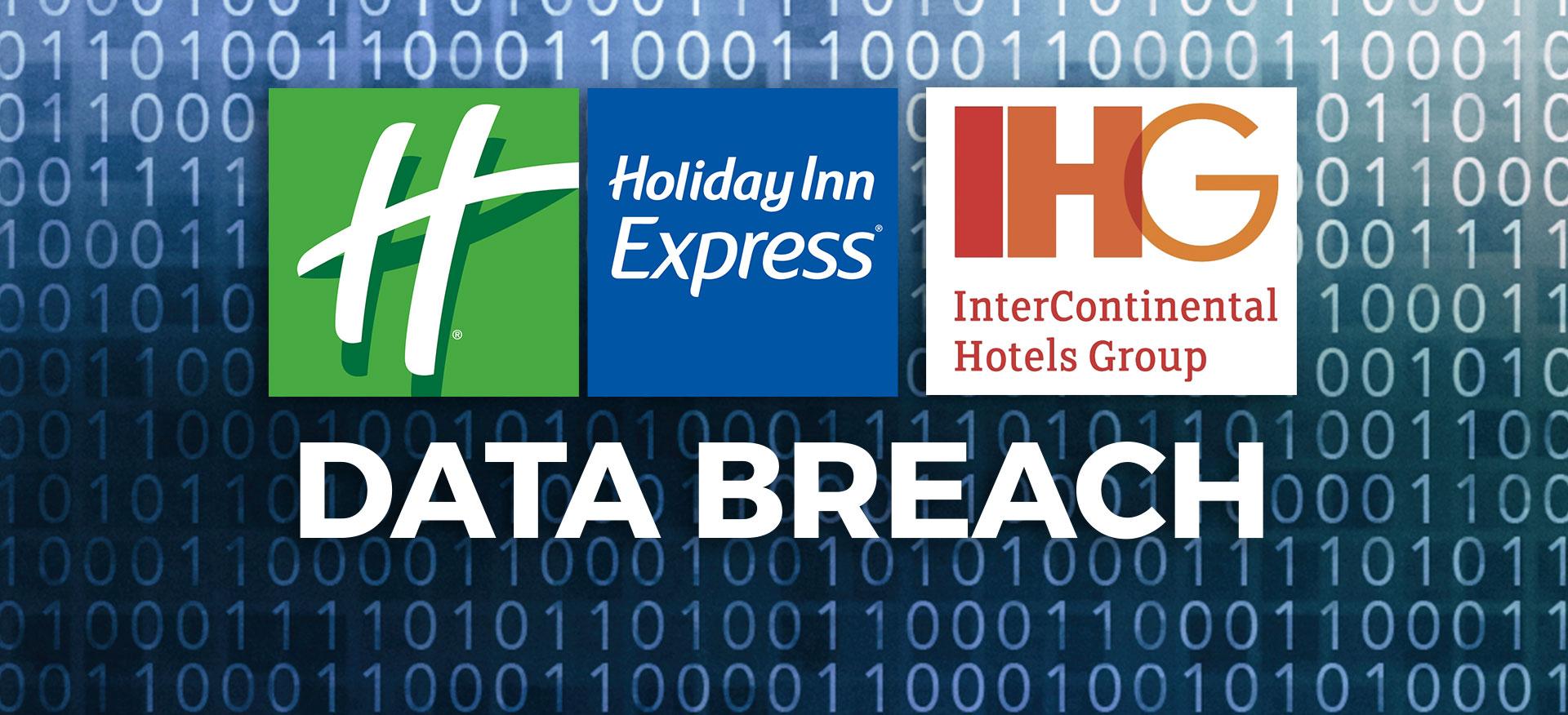 Holiday Inn Express InterContinental Hotels Group IHG Data Breach