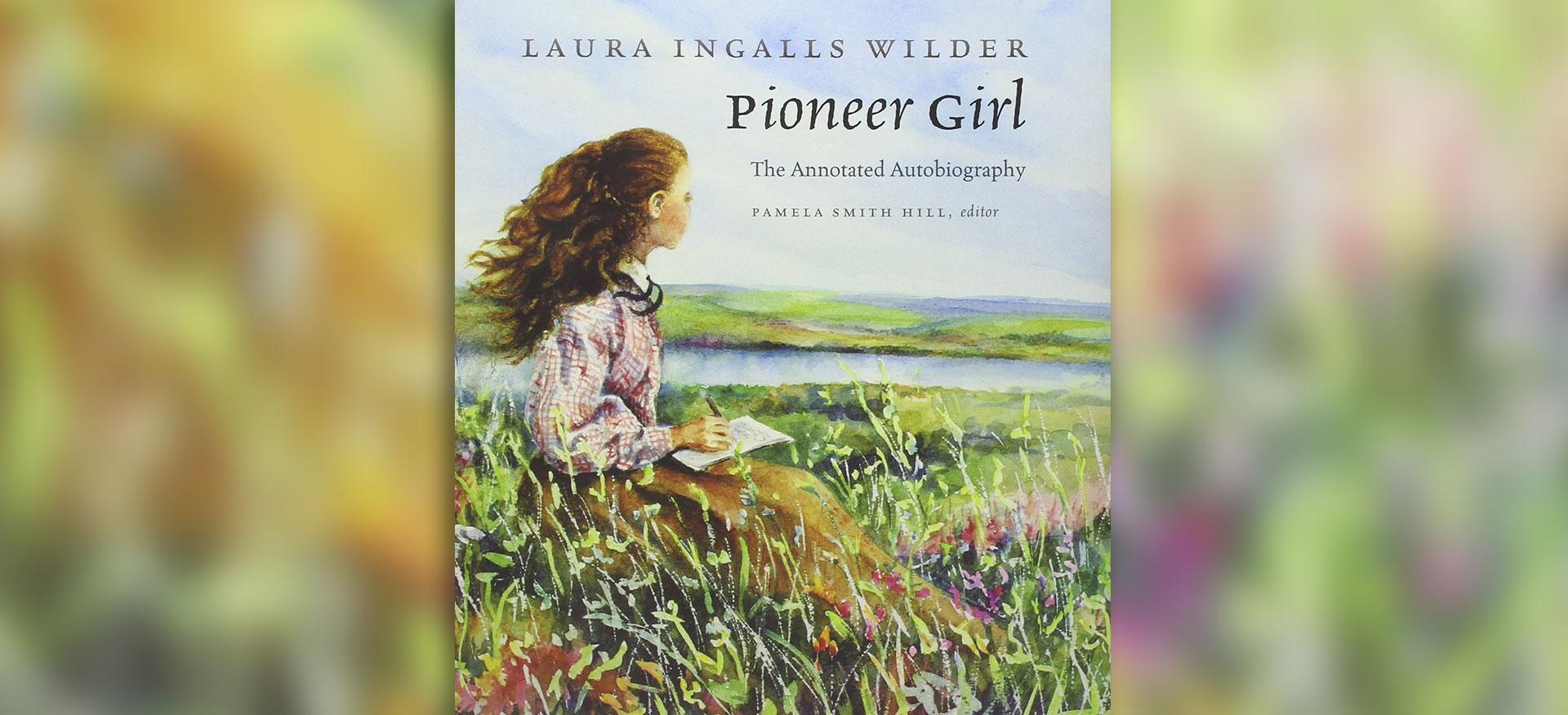 pioneer girl autobiography