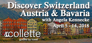 Travel to Switzerland with Angela Kennecke