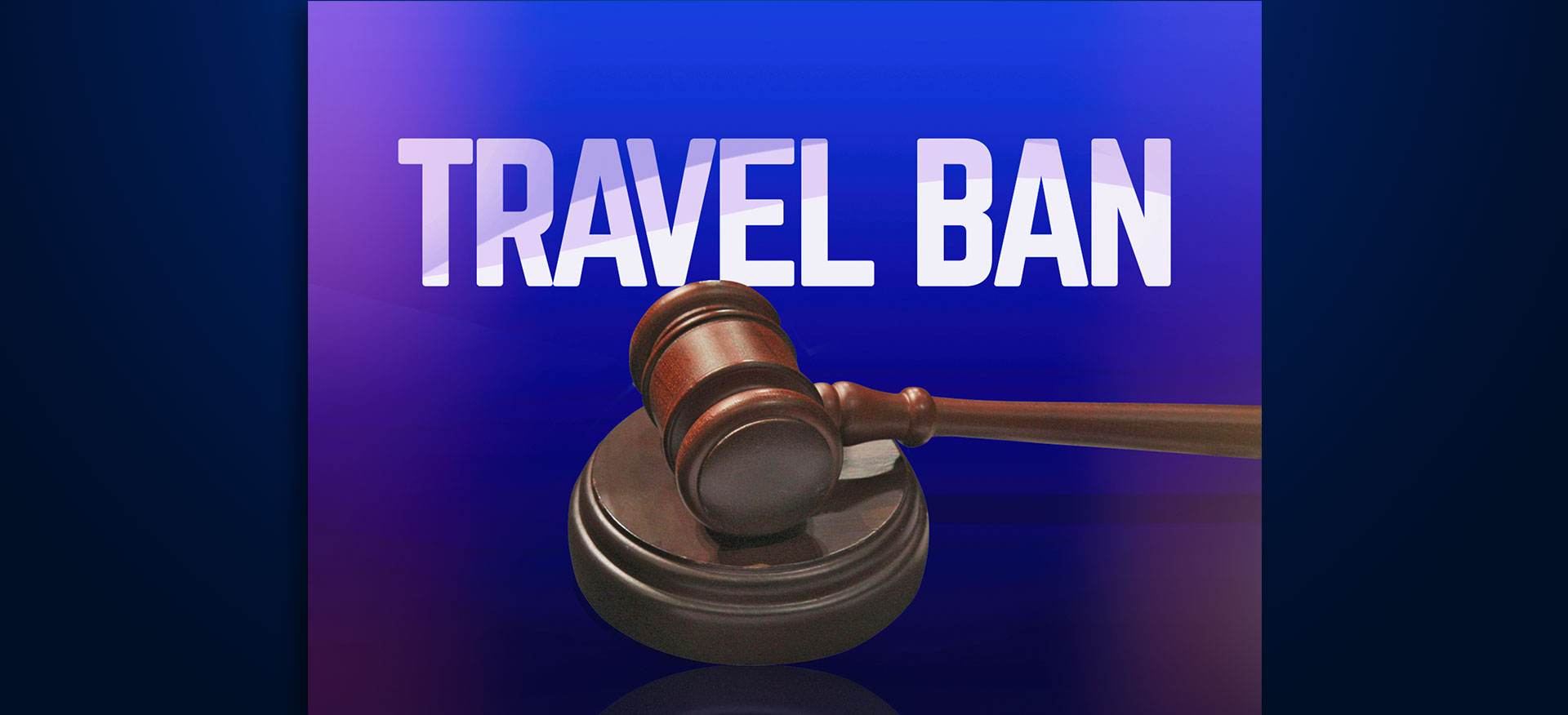 Travel Ban On Friday