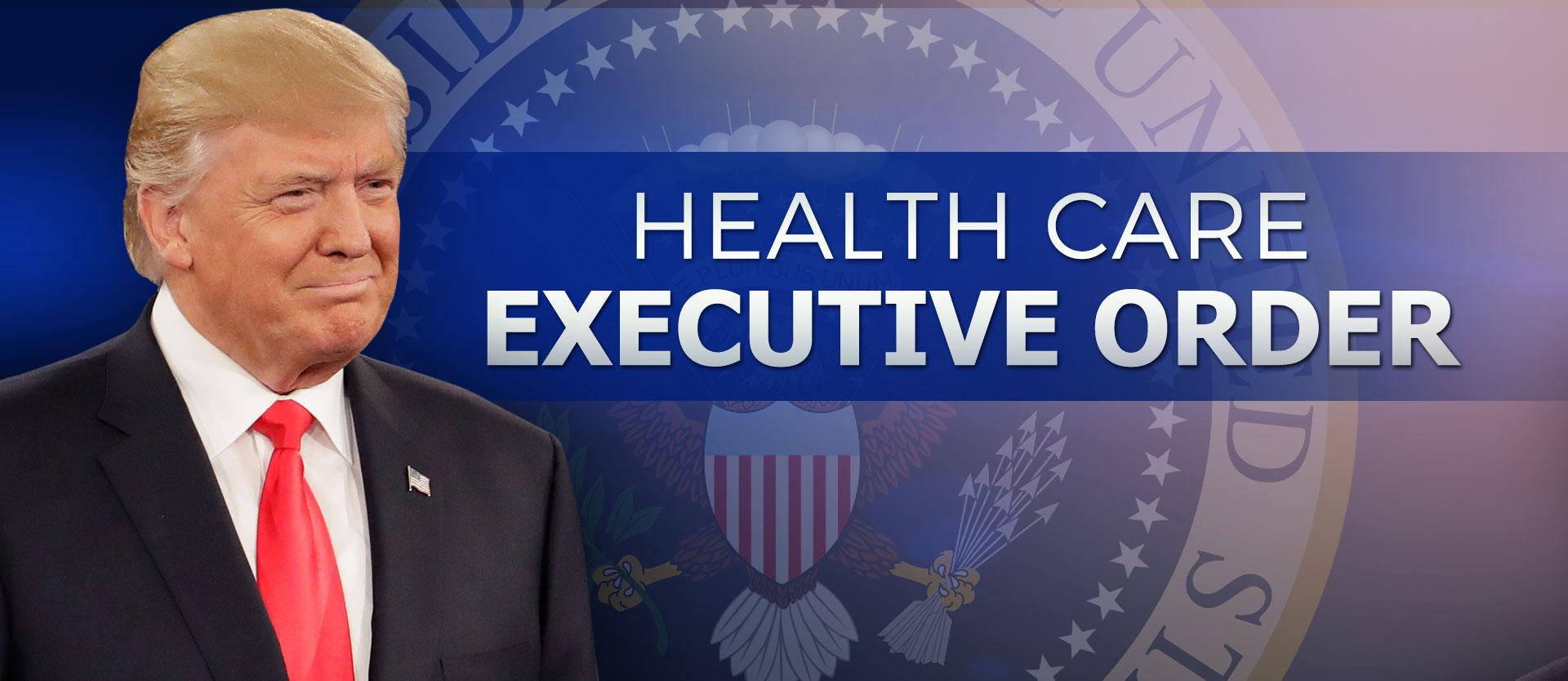 President Trump health care executive order