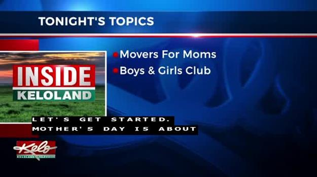 Inside KELOLAND: Movers For Moms, Attracting NCAA Tournaments, Boys and Girls Clubs